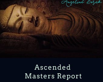 Ascended Master Report