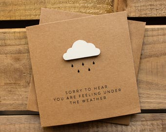 Sorry to Hear You Are Feeling Under The Weather Card // Get Better Card // Feeling Unwell // Think of You Card // Rain Cloud // Cloud
