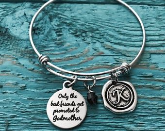 The Best Friends, get promoted to, Godmother, Godmother Gift, Godmother Bracelet, God Mother, Friend Godmother, Bangle Bracelet, gifts for