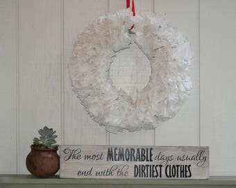 The Most Memorable Days Usually End With The Dirtiest Laundry,Rustic Laundry Room Sign,Laundry Room Decor,Laundry Sign,Laundry, Laundry Room