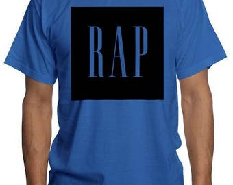 Rap Music Shirt   Funny GAP Trap Rap Music T Shirt   Hip Hop Rap Music Tee   Kanye West ASAP Mob Chance the Rapper Shirt   Legends Tshirts