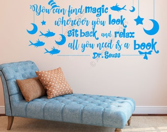 """You can find magic wherever you look, sit back and relax all you need is a book"""". - Dr. Seuss Removable vinyl Wall Decal Office wall Sticker"""