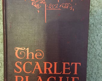 The Scarlet Plague by Jack London, 1915