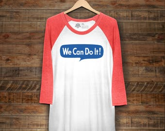 "Unisex Feminist Long sleeve Shirt: Historical Rosie the Riveter ""We Can Do It"" baseball tee from Fourth Wave Feminist Apparel"
