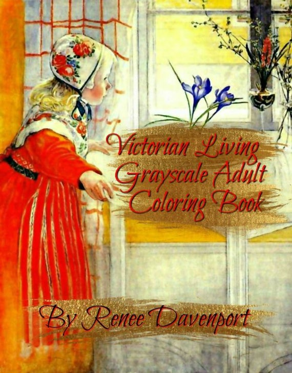 Victorian Living Grayscale Adult Coloring Book 30 Pages PDF Instant Download