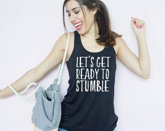 Bachelorette Party Shirts, Let's Get Ready to Stumble FLOWY Tank Top, fiesta shirt, fiesta tank top, Bachelorette Party Tanks