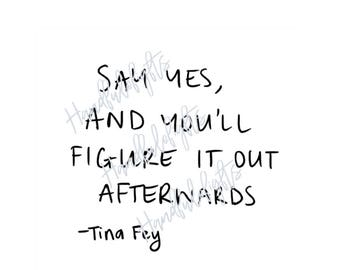 Say Yes - Tina Fey Print