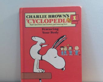 Charlie Brown's 'Cyclopedia Volume 1 Featuring Your Body, Hard Cover Educational Funk and Wagnalls 1980 Children's Book