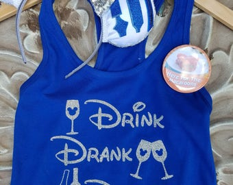 GLITTER Drink, Drank, Drunk Shirt-Epcot Food and Wine Festival Drinking Shirt- Disney Vacation Shirt- Food and Wine Tank-royal