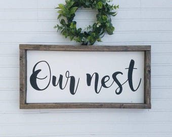 Our nest-framed wood sign-rustic wall decor-gallery wall sign-entry way sign-home decor sign-handmade sign-welcome sign