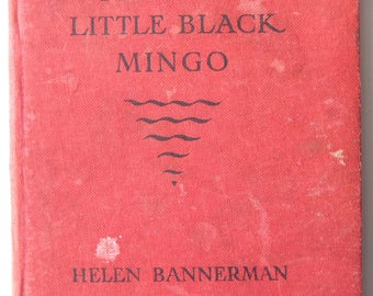 The Story of the Little Black Mingo by Helen Bannerman