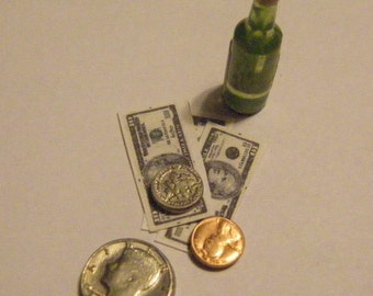 SALE of the WEEK Bottle of Beer and  bills, coins, money  in 1/12 scale miniature dollhouse