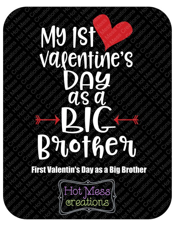 My First Valentine S Day As A Big Brother Svg My 1st Valentine S