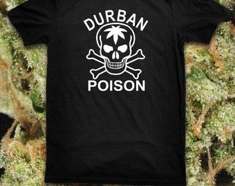 Strain Tees: Durban Poison Weed T Shirt