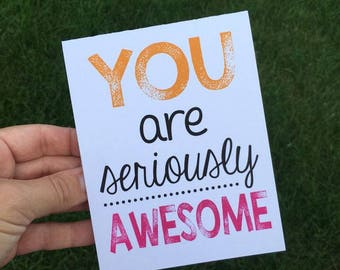Friendship card / Card for friend / Best Friend Card / You are Awesome Card / Way to Go Card / Long Distance friendship Card /Thank You Card