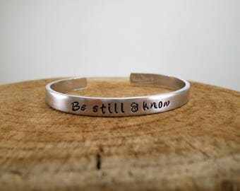 Be still & know - Hand-Stamped Bangle