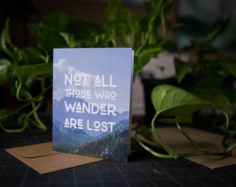 Not All Those Who Wander Are Lost Notecard