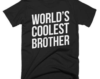 Worlds Coolest Brother T-Shirt, Funny, Best Brother T-Shirt, Birthday Gift, Present For Brother