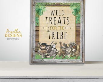 Where the Wild Things Are Printable Sign, Where the Wild Things Are Birthday Treats for Tribe Printable Party Sign