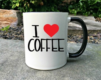 I love Coffee Mug, Funny Coffee Lover Mug, Funny Coffee Mug,Gift for her, Coffee Lover Gift, Gift for Coffee Lover, Mug, Gift for him