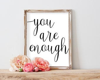 You are enough, Motivational Printable Art, Top Selling Shops, Digital Wall Art, Wall Decor Quotes, Home Decor, Inspirational Quote Poster