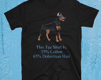 Doberman T Shirt, Doberman Shirt, Doberman T-shirt, Doberman Tshirt, Doberman Tee, Doberman Lover Gift, Funny Doberman Shirt, Funny Dog T