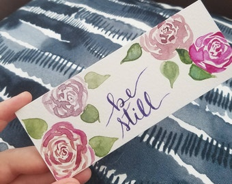Floral Bookmark - Be Still