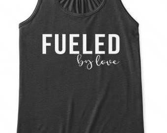 Fueled By Love, Faith Fitness,  Scripture Tank Top, Women Modern Workout Apparel, Illustrated Faith Christian T-shirt, Fitness Gift for Her