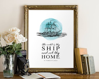 The World Is Thy Ship And Not Thy Home | St. Therese of Lisieux | Catholic Saint Art | 8x10 Print