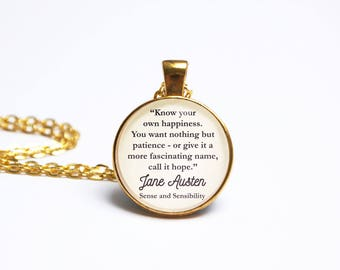 Jane Austen Book Quote Pendant. Sense and Sensibility Quote Necklace. Know Your Own Happiness. Literary Quote. Literary Gift. Book Jewelry