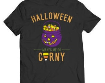 Halloween Special Offer - Halloween Makes Me So Corny T-Shirt