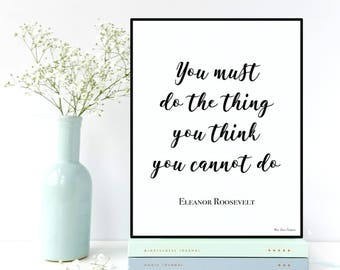 Eleanor Roosevelt quote, Celebrity quote, Inspirational wall art, Poster quote Eleanor Roosevelt, Inspirational quote, Typography printable