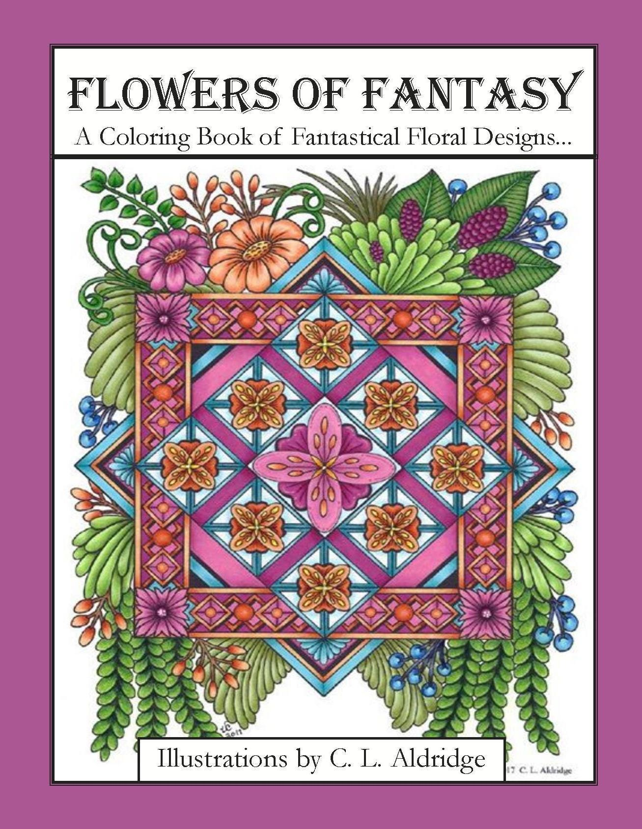 Flowers Of Fantasy A Coloring Book Fantastical Flower