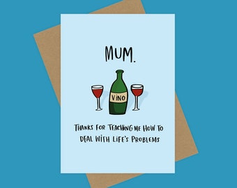 Wine Birthday Mother's Day Card Funny