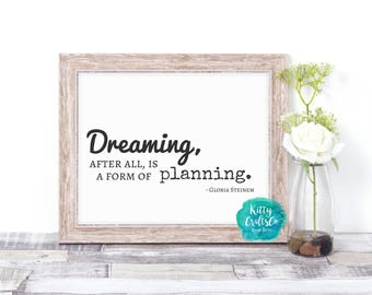 Inspiration Quote Digital Print, Typography Art Print, Quote Wall Art, Home Decor, Printable Art, Instant Download, Nursery Wall Art, Dream