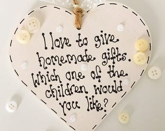 Funny gift for her mum Nan grandmother auntie sister friend handmade heart plaque