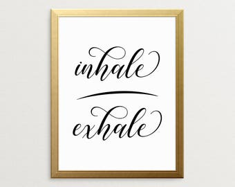 PRINTABLE ART, Inhale Exhale, Black And White, Wall Art, Inhale Exhale Print, Just Breathe, Inspirational Print Art, Motivational Poster