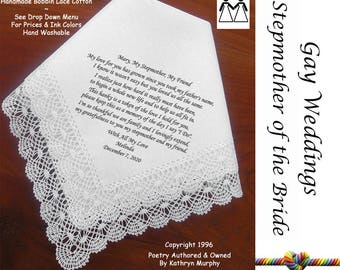 Gay Wedding ~ Stepmother of the Bride Gift  L401 Title, Sign & Date for Free!  Wedding Hankerchief Poem Printed Handkerchief