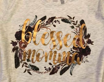 Blessed Momma T-shirt