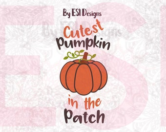 Cutest Pumpkin in the Patch svg, SVG, DXF, EPS, Fall svg, Thanksgiving svg, Halloween svg, Silhouette Studio and Cricut Design Space.