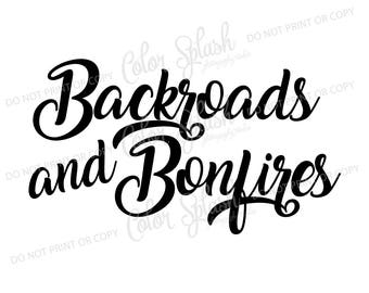 Backroads and bonfires svg, cutting file, silhouette cameo, cuttable, clipart, dxf,
