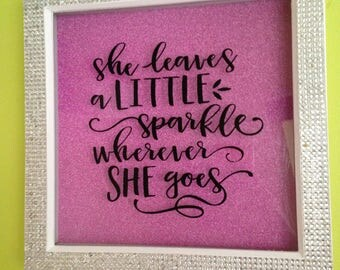 She Leaves A Sparkle Where Ever She Goes Bling Frame, Sparkly Frame Home Decor, Mothers Day Gift, Gift For Mum, Best Friend, Sister,
