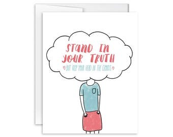 Stand In Your Truth - Greeting Card - 170601