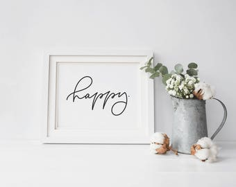 Happy - 8x10 - art print - hand lettered