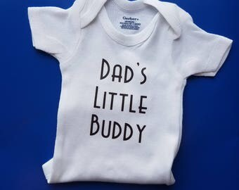 Dad's Little Buddy, Dad Baby Clothes, Dad To Be Gift, Pregnancy Announcement, Dad Baby Shower Gift, New Dad Gift, Fathers Day, Daddy Baby