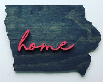 Simple HOME State of Iowa Wood Sign