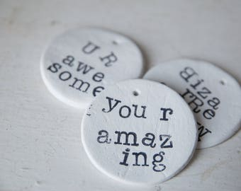 Large Clay tags, clay tags, gift tags, inspirations tag, congratulations, you are amazing, you r amazing