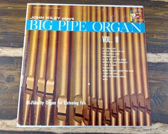 John Kiley Plays Big Pipe Organ Vol. II Vintage Vinyl Record LP 1958