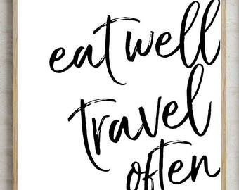 70% eat well travel often, printable kitchen , kitchen decor, kitchen , travel often print, printable quotes, printable wall decor,