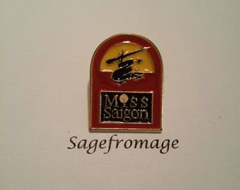 Miss Saigon Pin